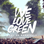 AGENDA: 4ÈME ÉDITION DE WE LOVE GREEN 30 & 31 MAI 2015