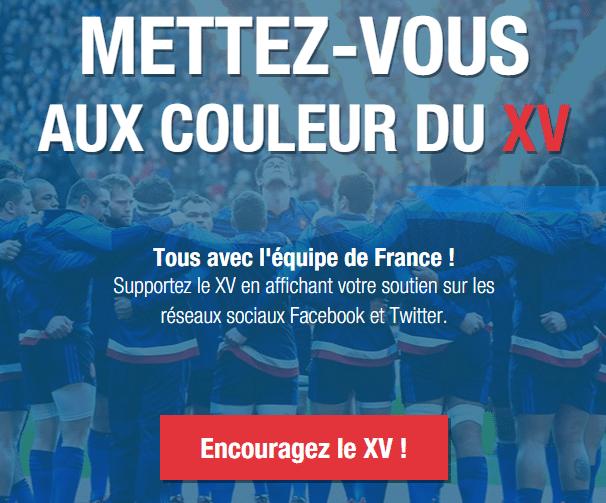 Supportez le XV en affichant votre soutien sur les réseaux sociaux Facebook et Twitter.