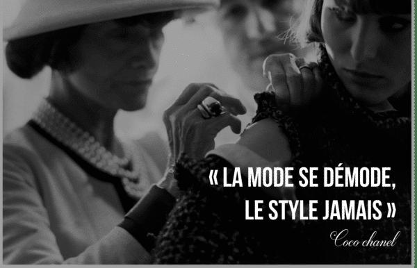 Coco Chanel : « La mode se démode, le style jamais »