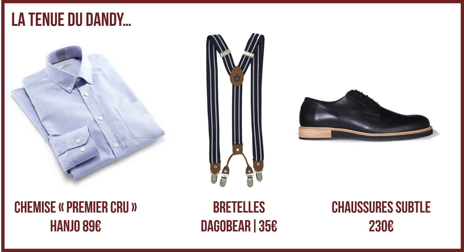 Tenue de dandy, accessoires et vêtements