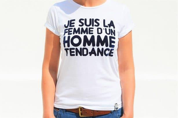 """T-shirt femme: """"Je suis la femme d'un homme tendance"""""""