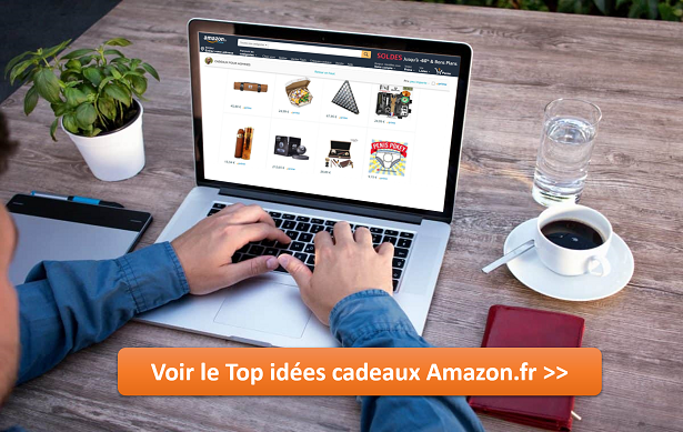 Voir le top idées cadeaux Amazon.fr